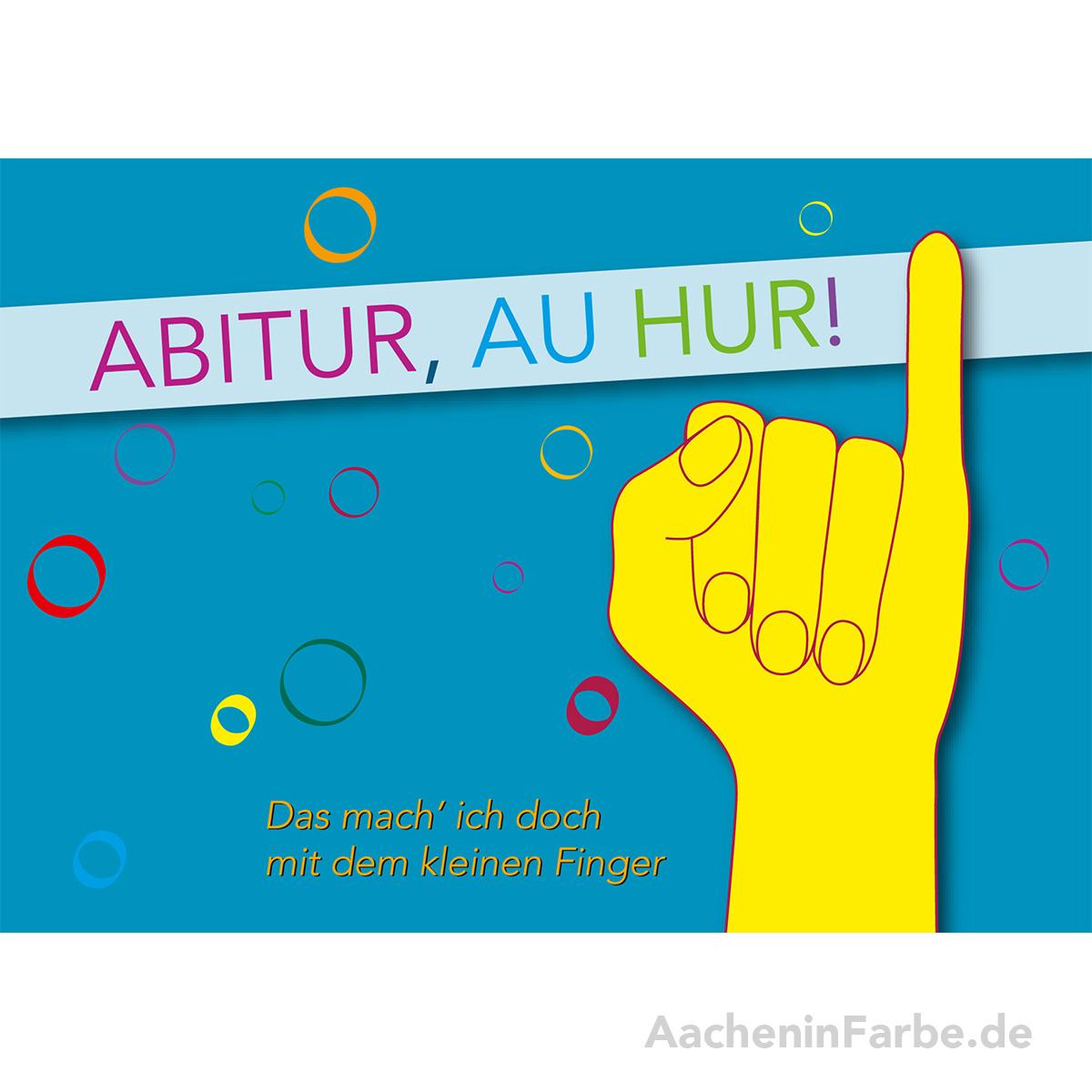 "Grußkarte ""Abitur, au hur"""